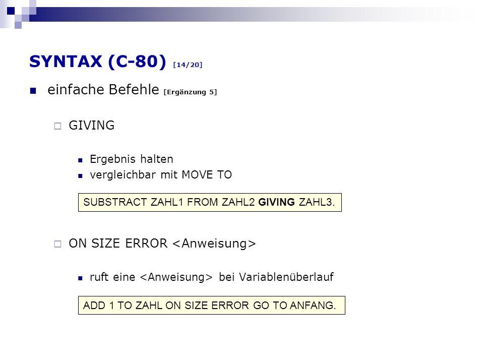 SYNTAX (C-80) [14/20] einfache Befehle [Ergänzung 5] GIVING